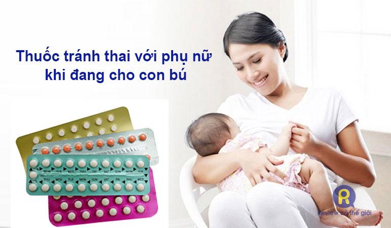 Thuốc tránh thai khi đang cho con bú