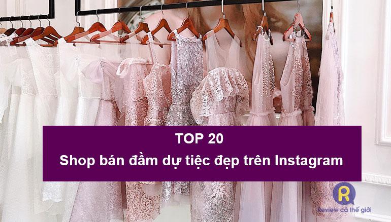 Những shop bán đầm dự tiệc đẹp trên instagram