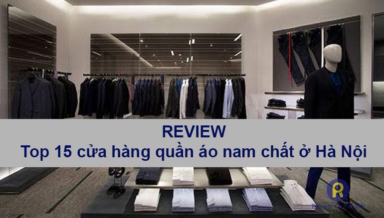 Cửa hàng quần áo nam chất ở Hà Nội